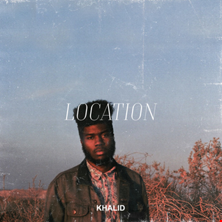 Khalid - Location remix