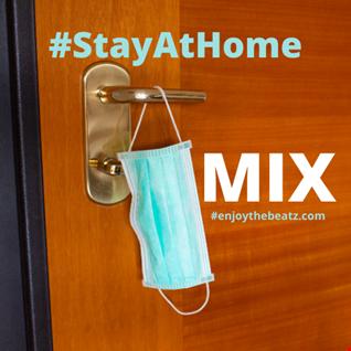 #StayAtHomeMix