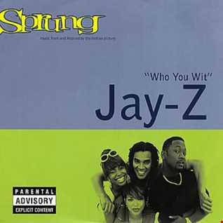 Jay Z - Who You Wit remix