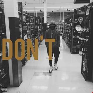 Bryson Tiller - Don't remix