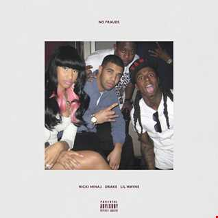 Nicki Minaj feat Drake, Lil Wayne   No Frauds remix