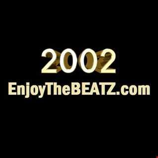 EnjoyTheBEATZ.com - Best of 2002 Hip Hop Mix