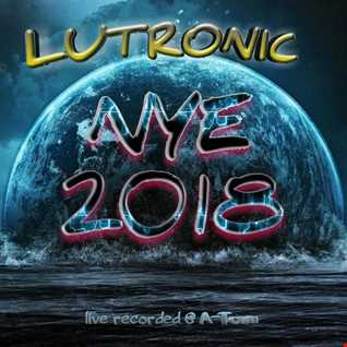 "DJ Lutronic - NYE 2018 ""Fuck off Party"""