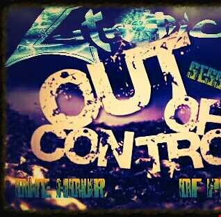 DJ Lutronic - Out of Control IV (Notorious Vinyl vs Contagious rec.Powerstomp mix) (180 bpm+)