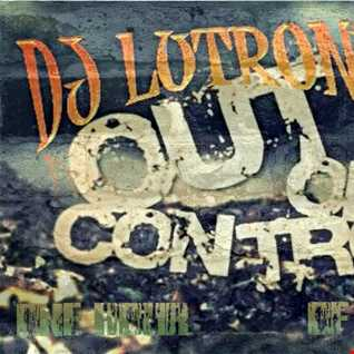 DJ Lutronic  - Out of control III (Contagious rec vs Psychik Genocide Vinyl Powerstomp mix) (180bpm+)
