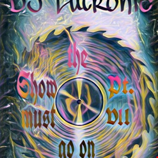 DJ Lutronic   The Show must go on VII