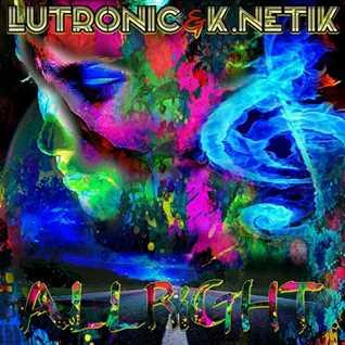 Lutronic & K.Netik - Allright