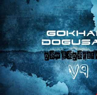 Gokhan Dogusan   New Generation V9 (Mood   Techno) 2019