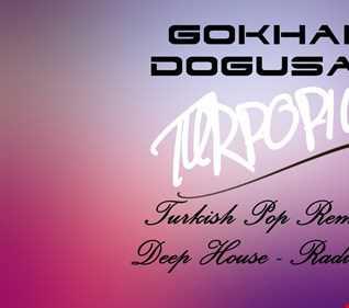 Gökhan Doğusan - TurPoP101 (RadioSet)  May-2018