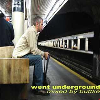 DJ Buttke - Went Underground