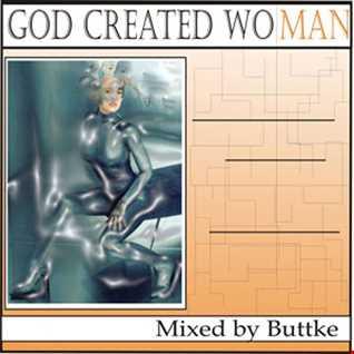 DJ Buttke - God Created Woman