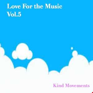 Love For the Music Vol. 5