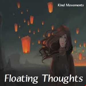 Floating Thoughts