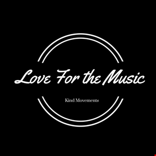 Love For the Music