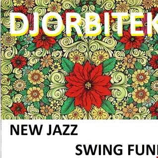 New Jazz Swing Blues Funk djorbitek 2015