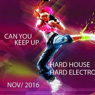 DJorbitek. 2016. Can you Keep Up. Hard House. Hard Electro. 140bpm