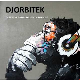 djorbitek funky progressive house music