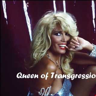 QUEEN OF TRANSGRESSION