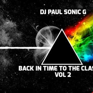 DJ PAUL SONIC G - BACK IN TIME TO THE CLASSICS VOL 2