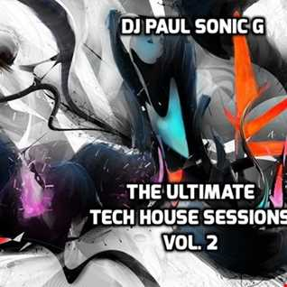 DJ PAUL SONIC G THE ULTIMATE TECH HOUSE SESSIONS vol 2