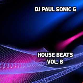 DJ PAUL SONIC G HOUSE BEATS VOL 8