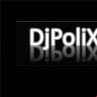DjPoliX - Set25 Funky House Dance Club Dj Portugal