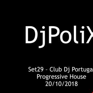 DjPoliX Set29 Progressive House ClubDj Portugal