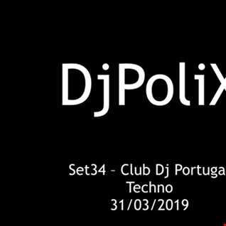 Set34 ClubDj Portugal - Techno DjPoliX