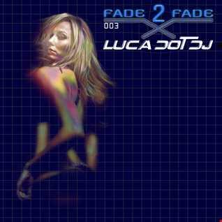 Fade 2 Fade vol. 003