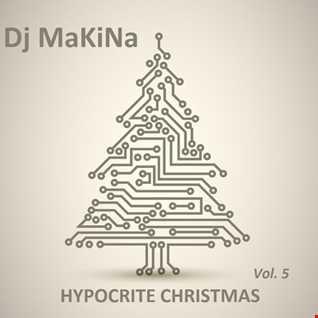 Dj Makina @ Hypocrite Christmas