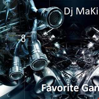 Dj MaKiNa @ Favorite Game