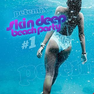 Skin Deep Beach Party #1