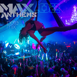Max Anthems .02