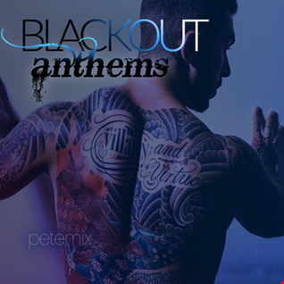 BLACKOUT 2017 / anthems