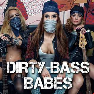 DIRTY BASS BABES - GOOD GIRLS GO TO HEAVEN - BAD GIRLS TO IBIZA - mixed by Djane Pussy Power