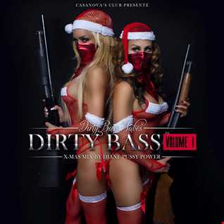 DIRTY BASS BABES - DIRTY BASS VOL. 1 - mixed by Djane Pussy Power