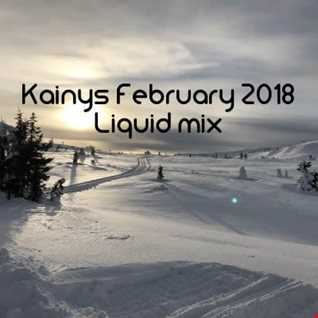 February 2018 Liquid drum and bass mix by Kainy