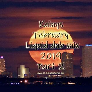 Kainys February Liquid dnb mix part two live on essencefm.uk 2019