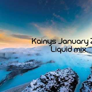 Kainys January 2018 Liquid drum and bass mix