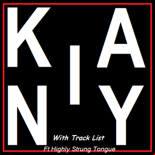 Kainy & Highly 10th July show