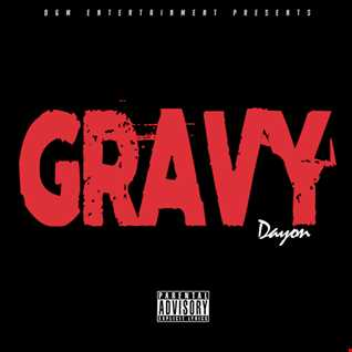 """DAYON """"GRAVY"""" [Produced by DAYON]"""