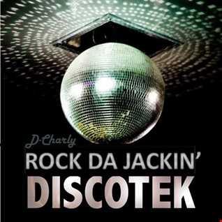Rock Da Jackin Discotek