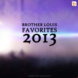 Brother Louis Favorites 2013