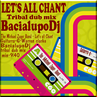 LET'S ALL CHANT -  BacialupoDj