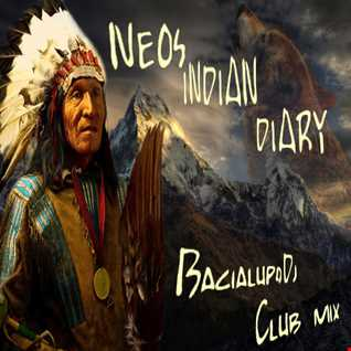 NEOS INDIAN DIARY -  BacialupoDj -ClubMix