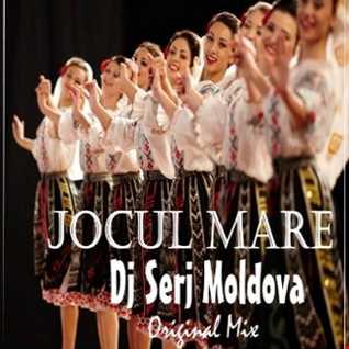 Jocul Mare -  Dj Serj Moldova
