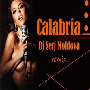 Calabria - Dj Serj Moldova (remix)