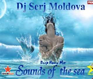 Sounds of the sea -  Dj Serj Moldova. (mix)