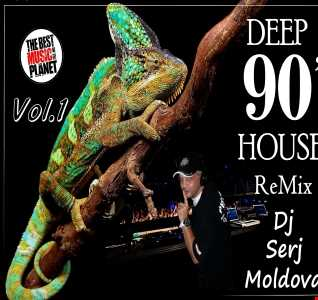 Deep 90s House ReMiX  -  Dj Serj Moldova
