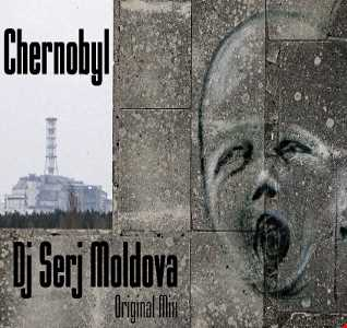 Chernobyl  -  Dj Serj Moldova (Original Mix)